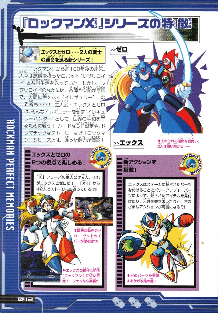 Zero, according to Inafune, was his first change to design a fully original character. His favouritism would undermine the X-series down the line